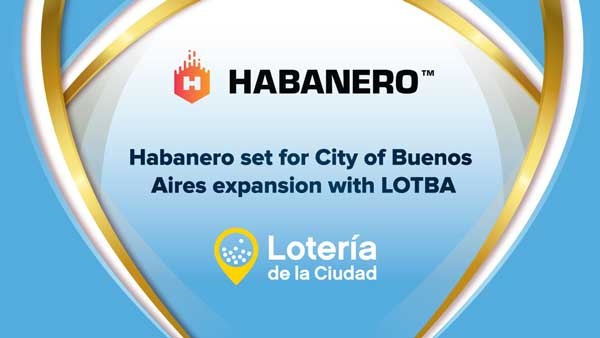 Habanero set for City of Buenos Aires expansion with LOTBA registration
