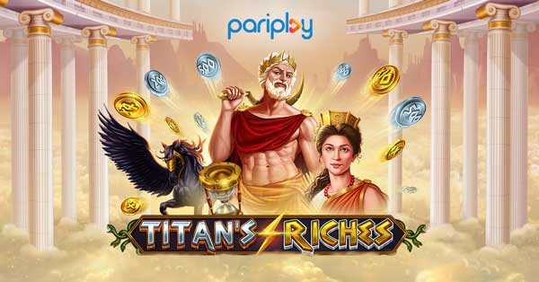 Pariplay aims for the skies with Titan's Riches